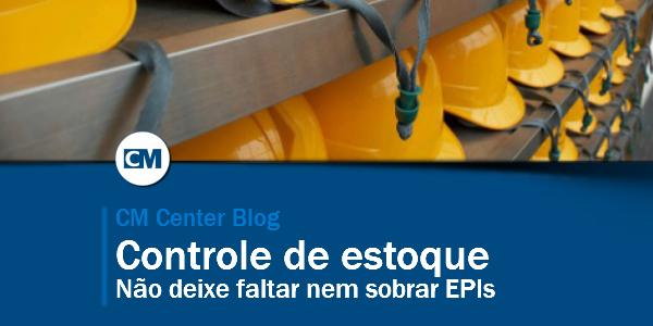 Controle de estoque de EPI: não deixe faltar nem sobrar