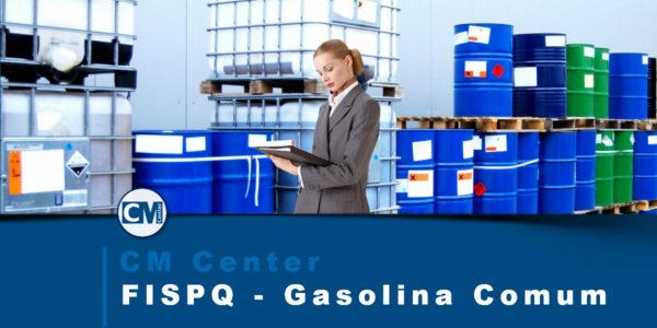 FISPQ Gasolina Comum – Perigos, cuidados e EPIs