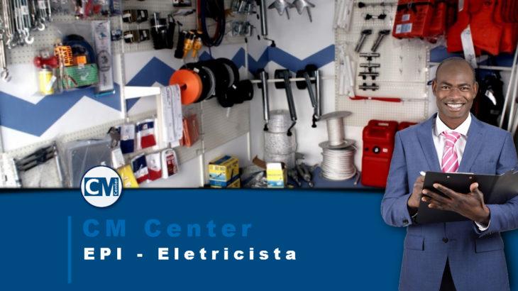 EPI para Eletricista: saiba mais sobre eles