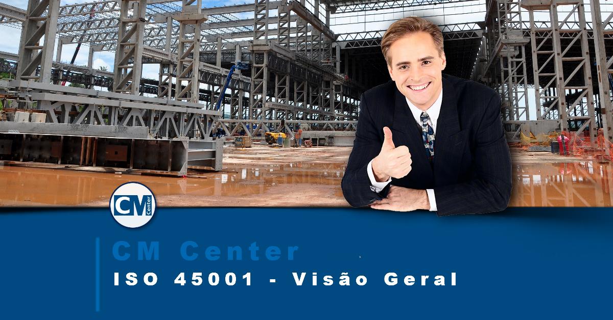 ISO 45001 – Gestão de Saúde e Segurança Ocupacional